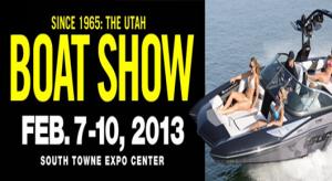 2013 Utah Boat Show, Feb 7-10