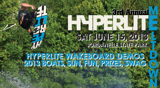 2013 Hyperlite Meltdown (Wakeboard Demo) MOVED to Jordanelle