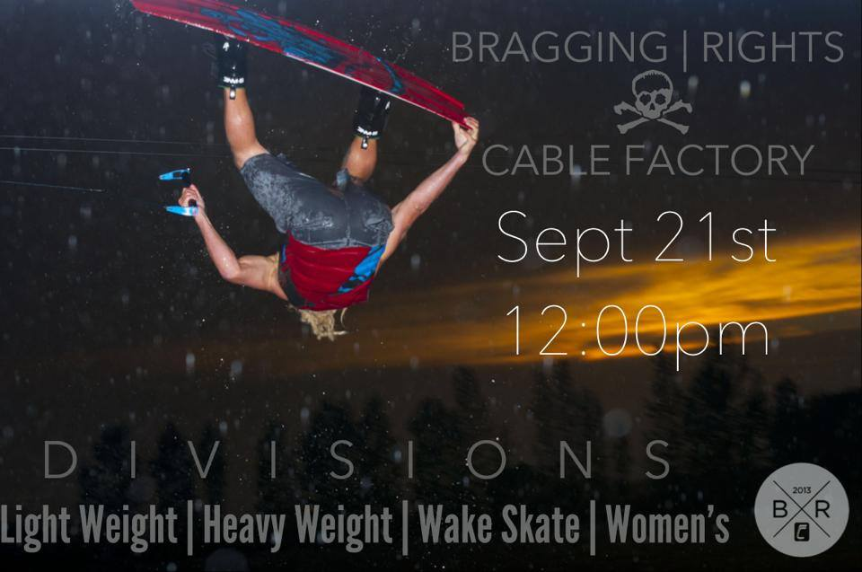 BRAGGING | RIGHTS Cable Wakeboard Competition-Sep 21st